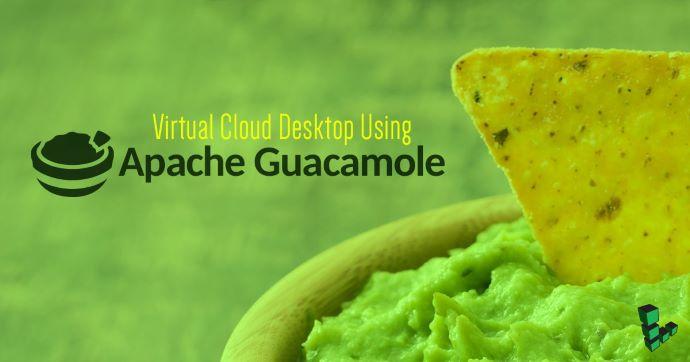 使用Apache Guacamole连接虚拟云桌面
