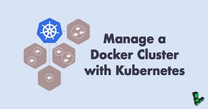 使用Kubernetes管理Docker集群